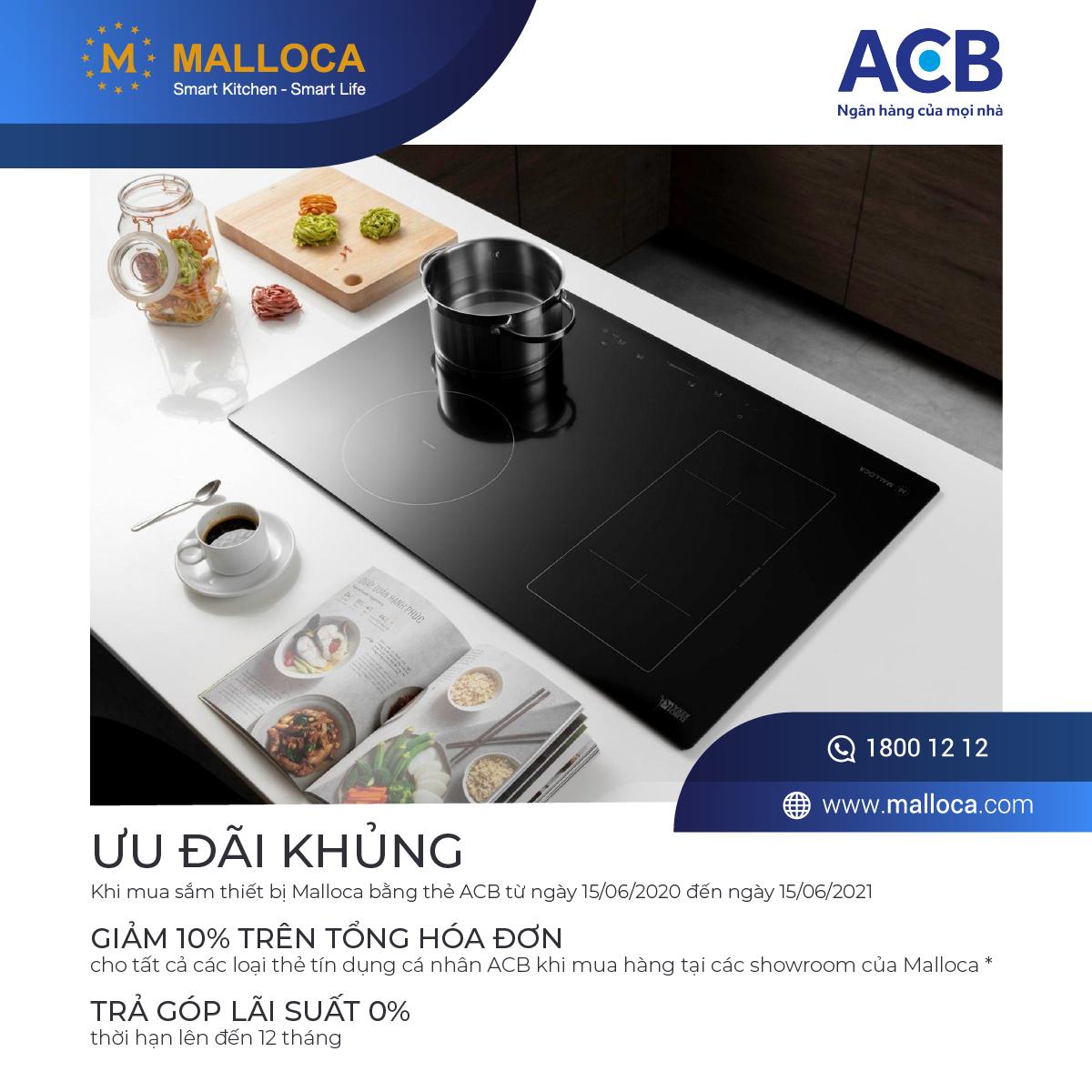 Ưu đãi cho chủ thẻ ngân hàng ACB khi mua sắm thiết bị nhà bếp cao cấp Malloca